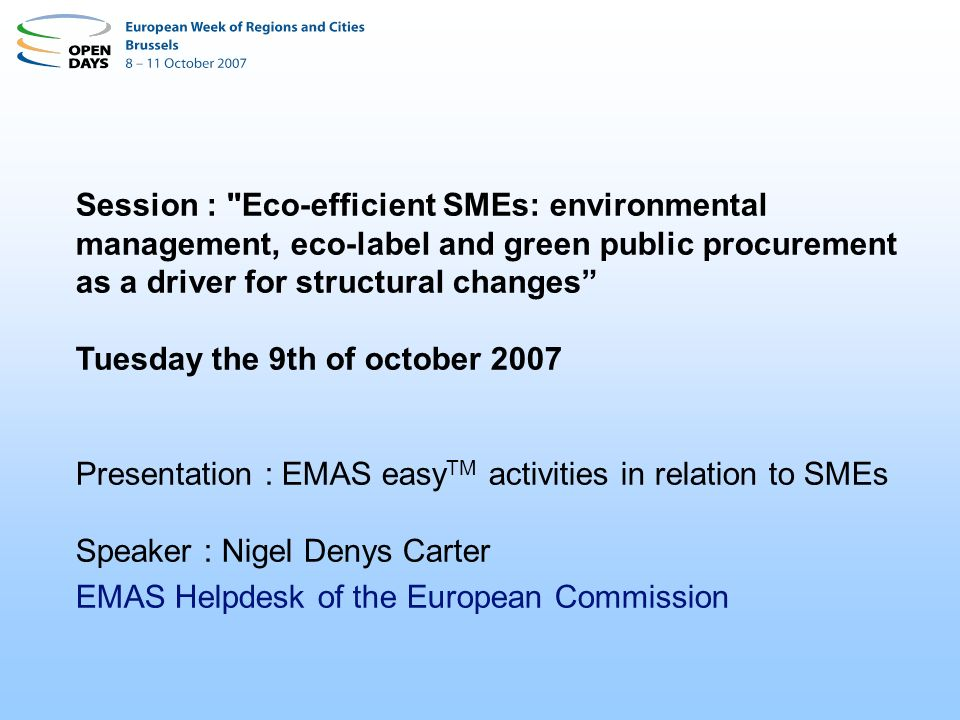 ISO/EN ISO 14001 (2004) + Public Reporting + Legal Compliance + Employees Participation + Performance improvement What is EMAS ?
