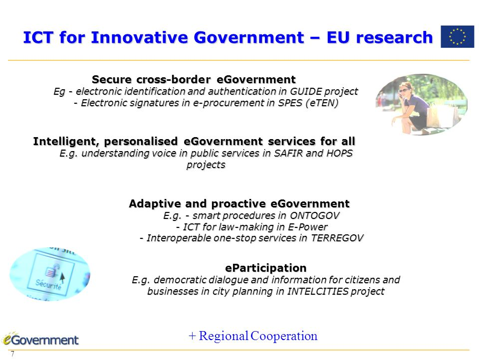 7 7 ICT for Innovative Government – EU research eParticipation E.g.