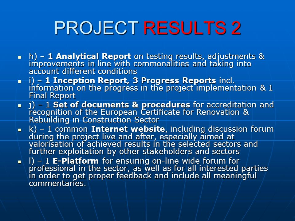 PROJECT RESULTS 2 h) – 1 Analytical Report on testing results, adjustments & improvements in line with commonalities and taking into account different