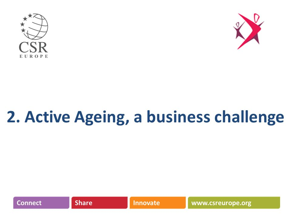 2. Active Ageing, a business challenge