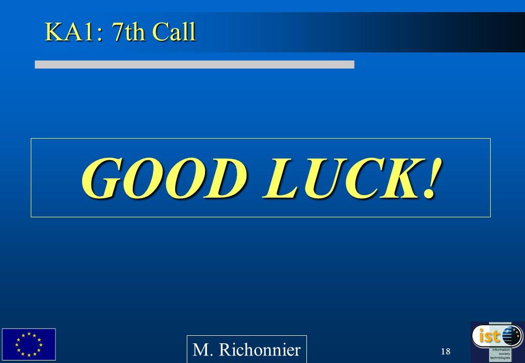 18 KA1: 7th Call GOOD LUCK! M. Richonnier