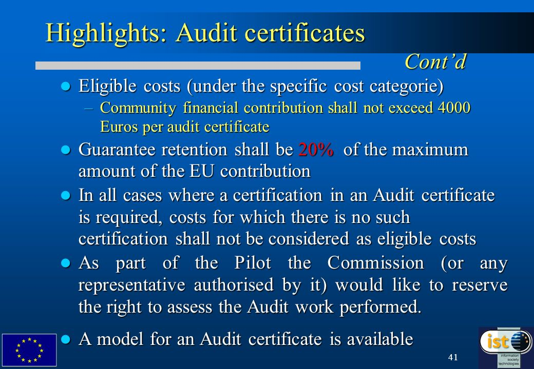 41 Highlights: Audit certificates Contd Eligible costs (under the specific cost categorie) Eligible costs (under the specific cost categorie) –Communi