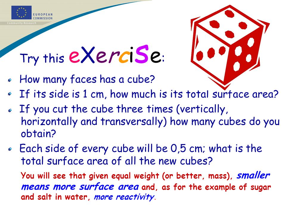 Try this eXerci s e : How many faces has a cube.