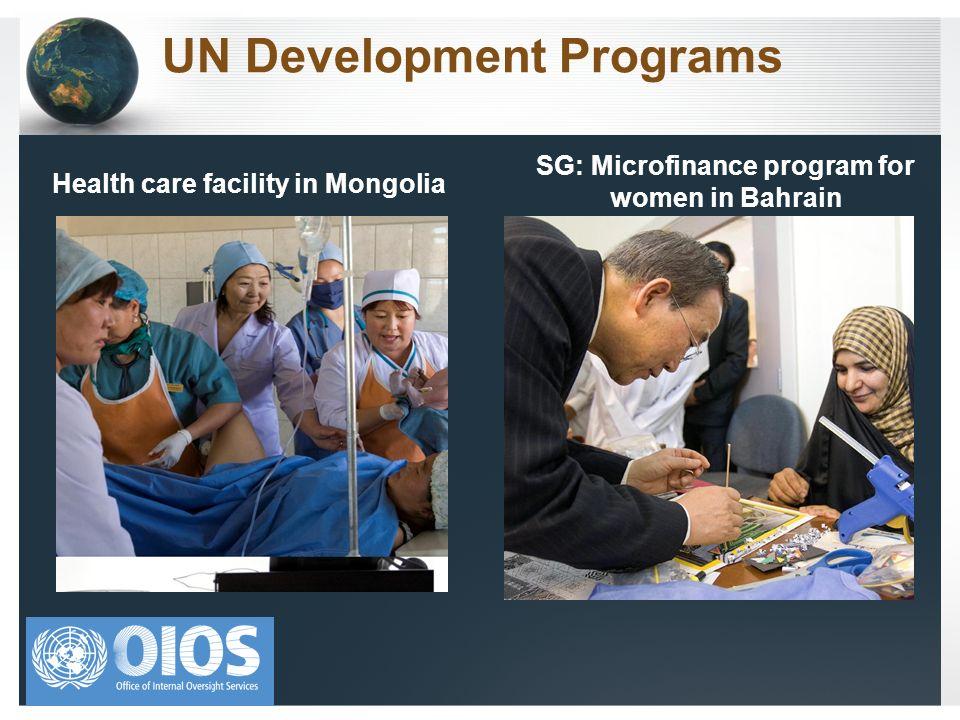 UN Development Programs Health care facility in Mongolia SG: Microfinance program for women in Bahrain