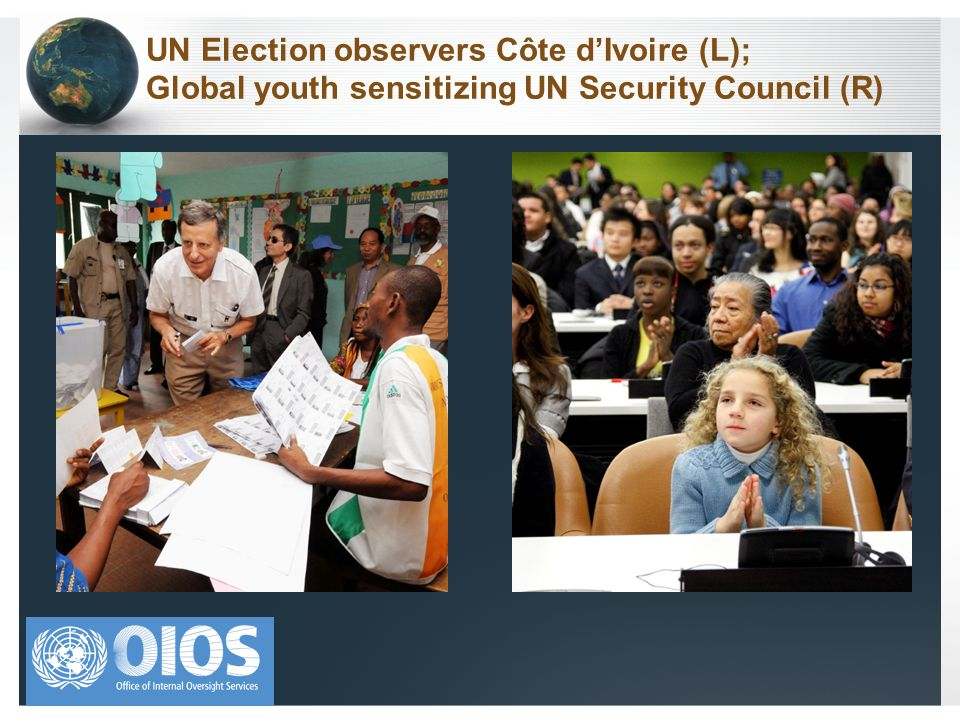 UN Election observers Côte dIvoire (L); Global youth sensitizing UN Security Council (R)