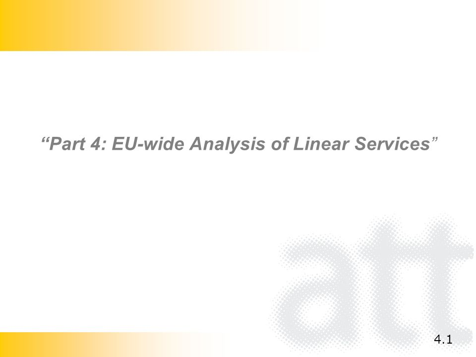 Part 4: EU-wide Analysis of Linear Services 4.1