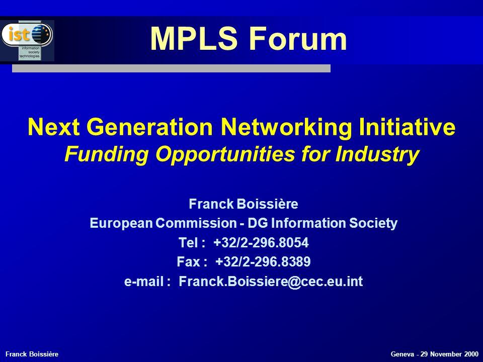 Franck Boissière Geneva - 29 November 2000 Next Generation Networks Defining Our Vision