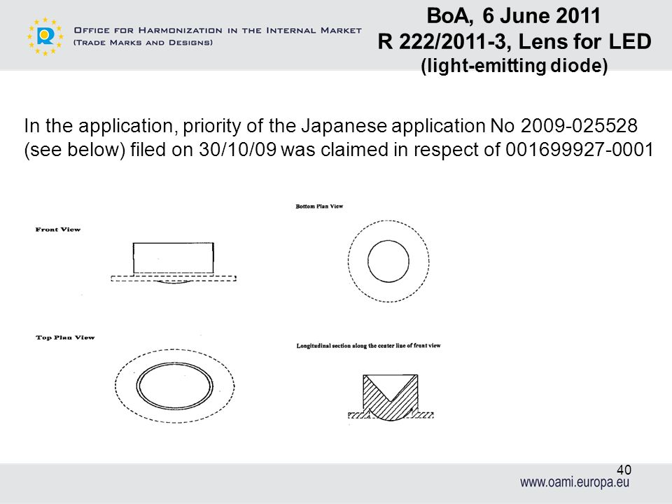 In the application, priority of the Japanese application No 2009-025528 (see below) filed on 30/10/09 was claimed in respect of 001699927-0001 BoA, 6