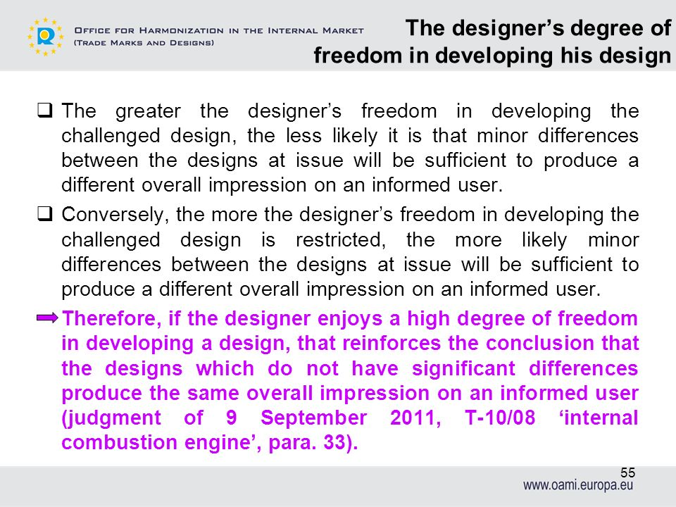 The designers degree of freedom in developing his design The greater the designers freedom in developing the challenged design, the less likely it is