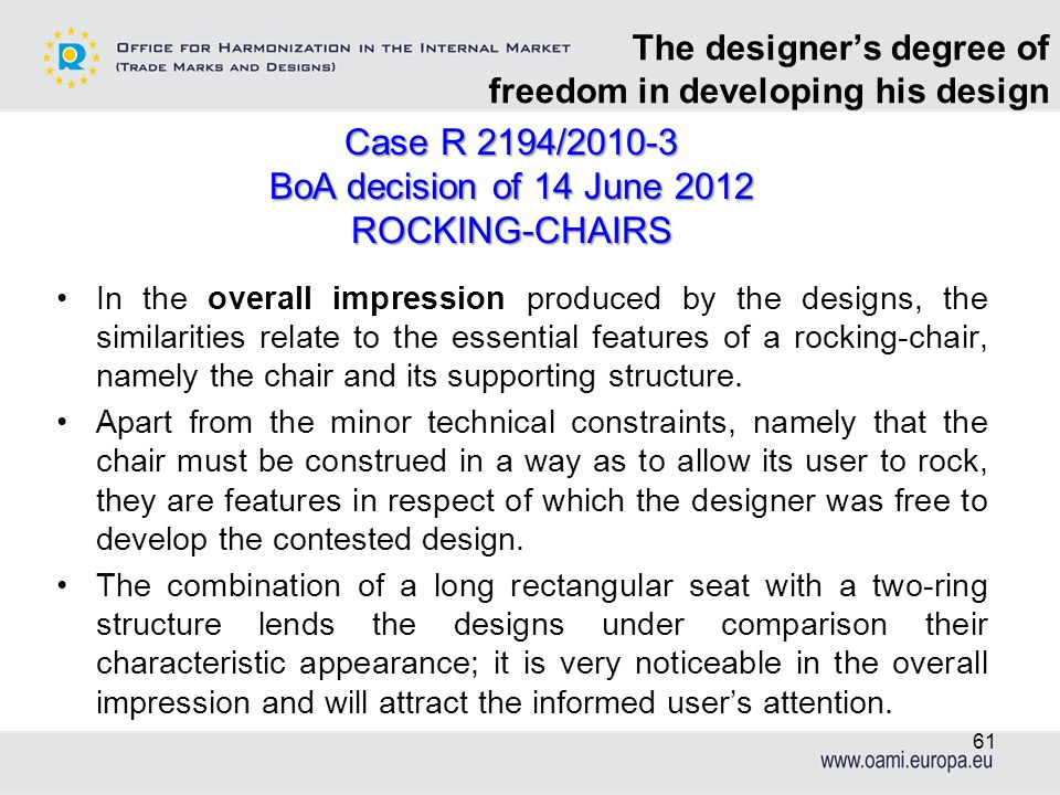 The designers degree of freedom in developing his design In the overall impression produced by the designs, the similarities relate to the essential f