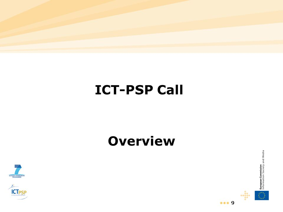 9 ICT-PSP Call Overview