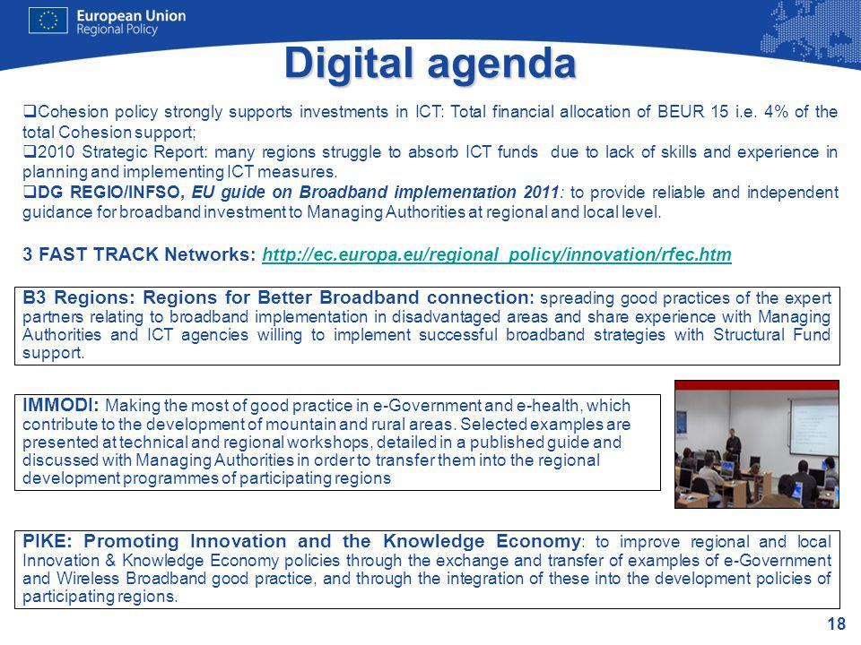 18 Digital agenda B3 Regions: Regions for Better Broadband connection : spreading good practices of the expert partners relating to broadband implemen
