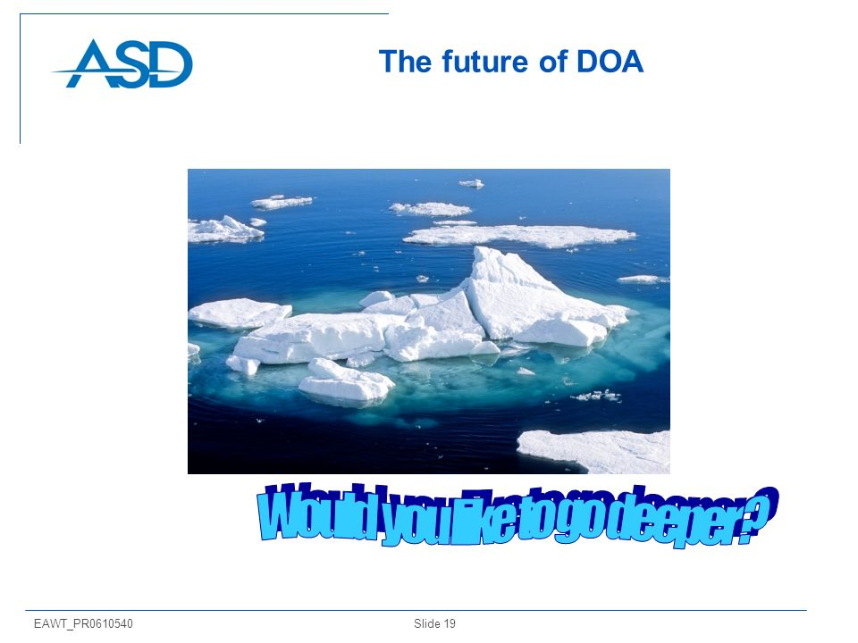 Slide 19EAWT_PR0610540 The future of DOA