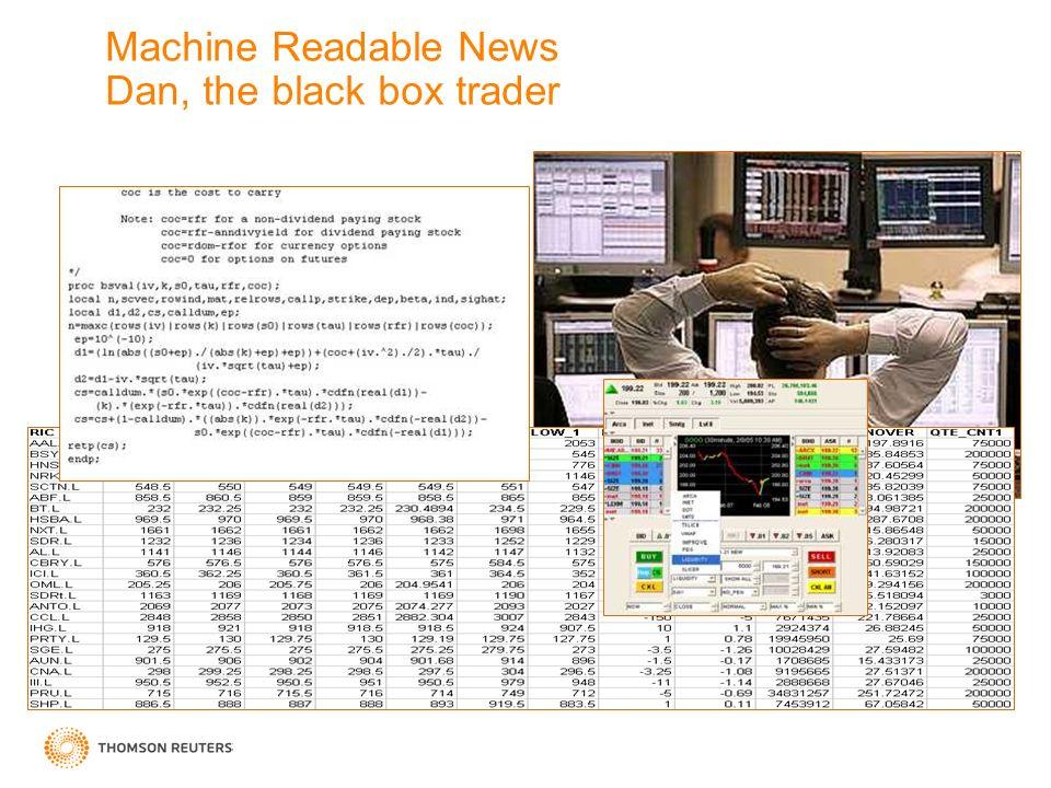 Machine Readable News Dan, the black box trader