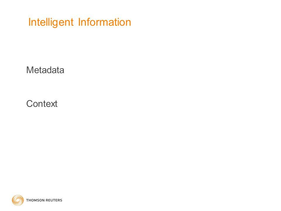 Intelligent Information Metadata Context