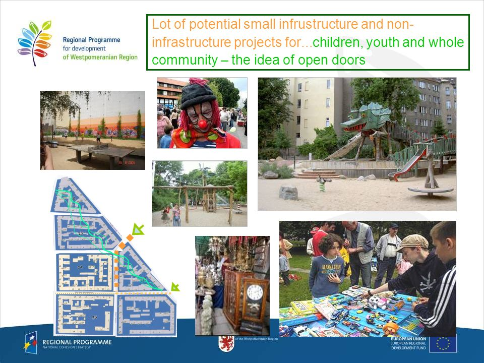 Lot of potential small infrustructure and non- infrastructure projects for...children, youth and whole community – the idea of open doors