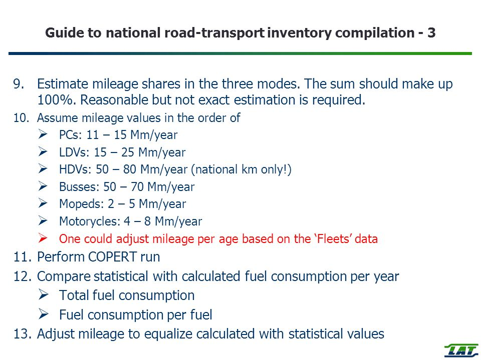 Guide to national road-transport inventory compilation - 3 9.Estimate mileage shares in the three modes.