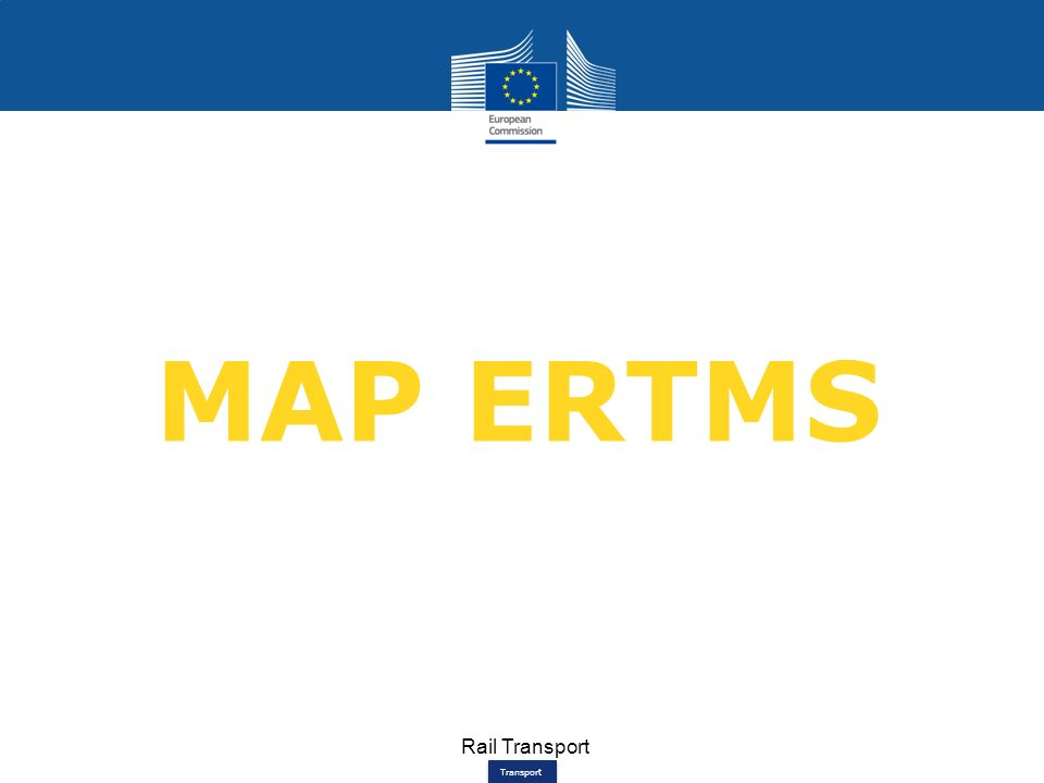 Transport Rail Transport MAP ERTMS