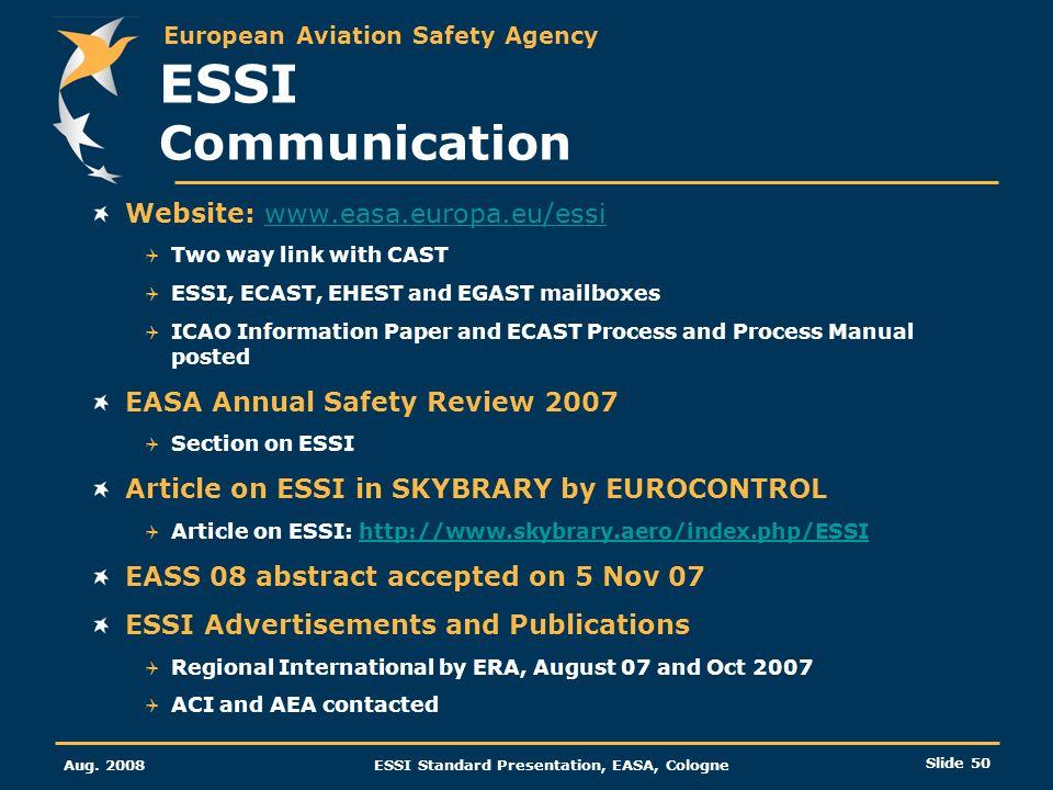 European Aviation Safety Agency Aug. 2008ESSI Standard Presentation, EASA, Cologne Slide 50 Website: www.easa.europa.eu/essiwww.easa.europa.eu/essi Tw