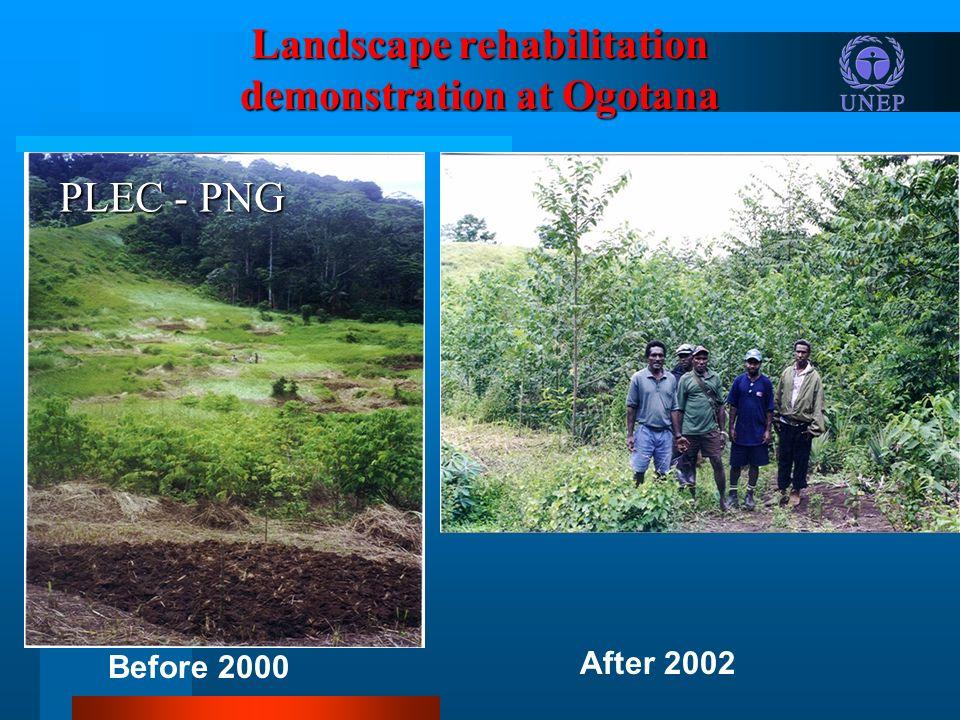 Landscape rehabilitation demonstration at Ogotana Before 2000 After 2002 PLEC - PNG