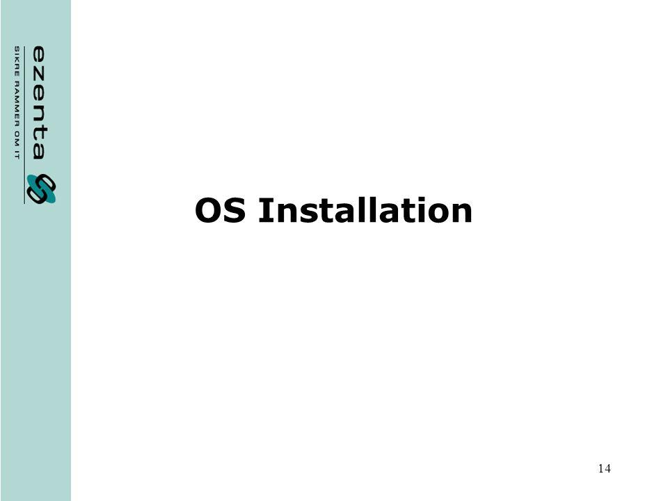 14 OS Installation