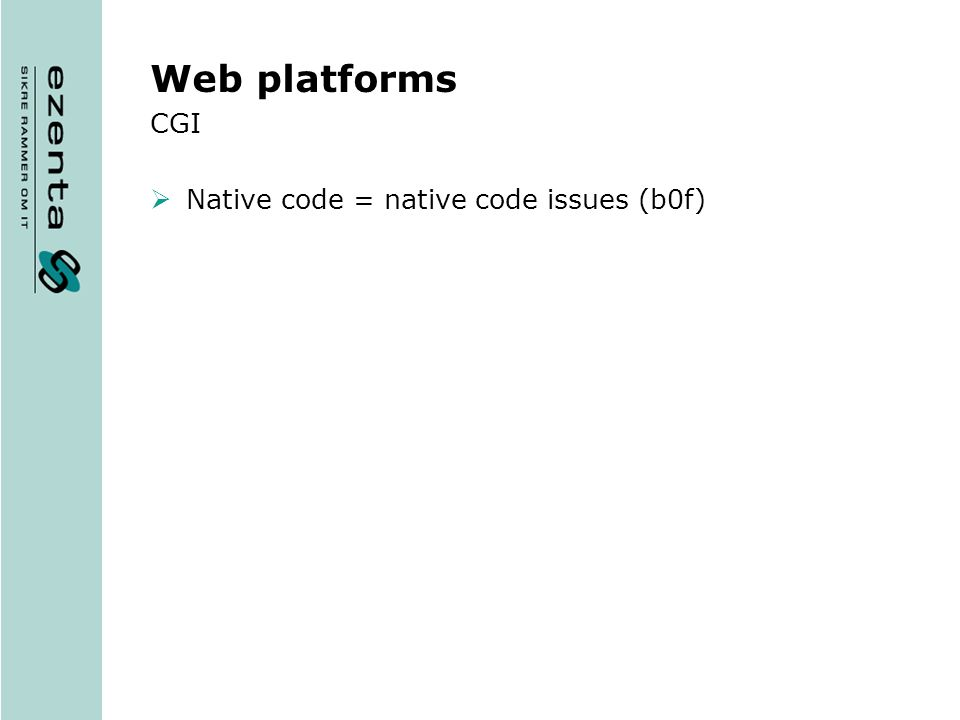 Web platforms CGI Native code = native code issues (b0f)