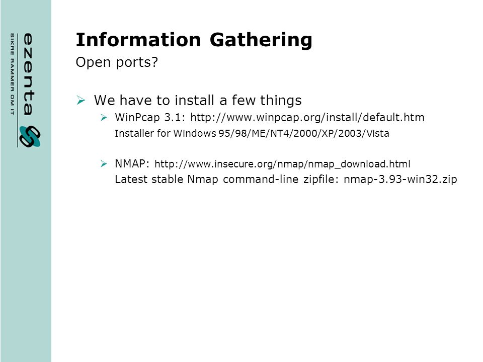 Information Gathering Open ports (cont).