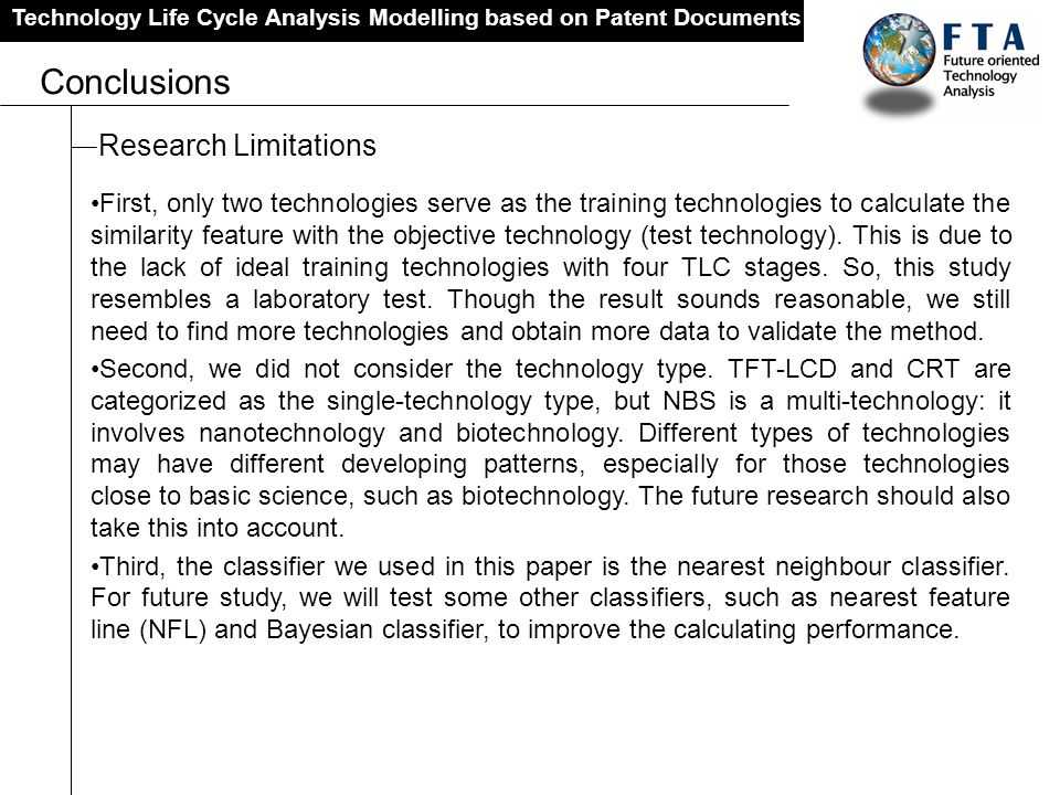 Technology Life Cycle Analysis Modelling based on Patent Documents Conclusions First, only two technologies serve as the training technologies to calc