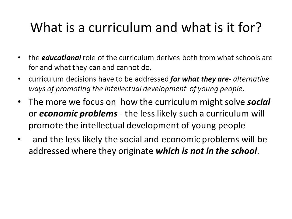 What is a curriculum and what is it for.