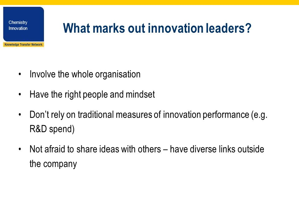 Chemistry Innovation Chemistry Innovation What marks out innovation leaders.