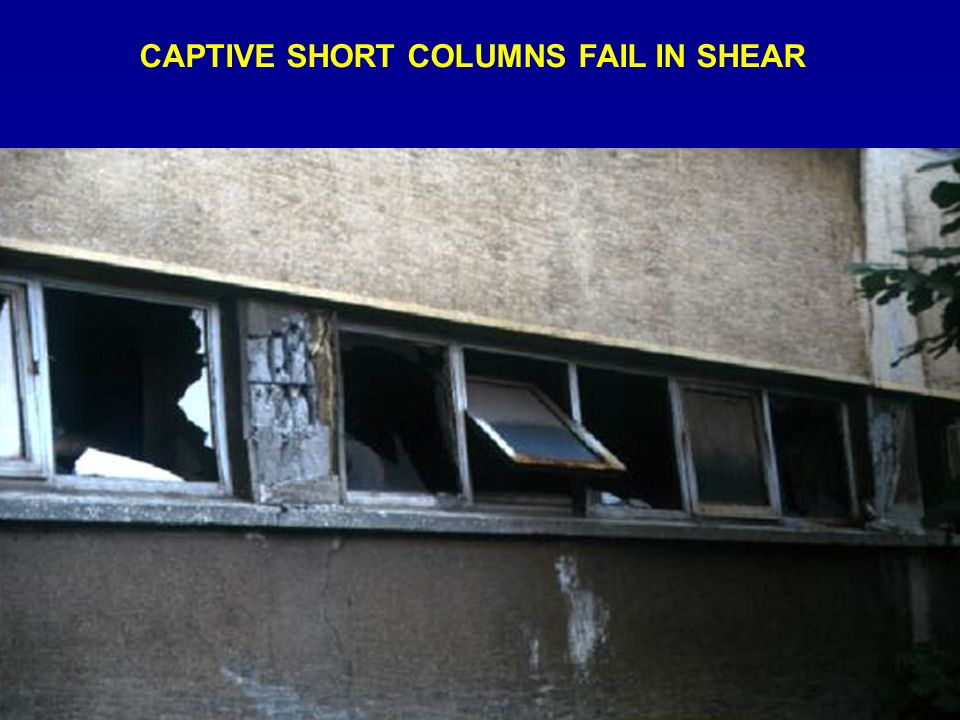 CAPTIVE SHORT COLUMNS FAIL IN SHEAR