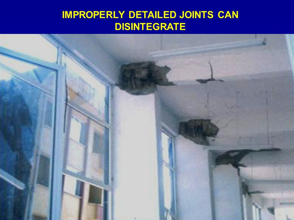 IMPROPERLY DETAILED JOINTS CAN DISINTEGRATE