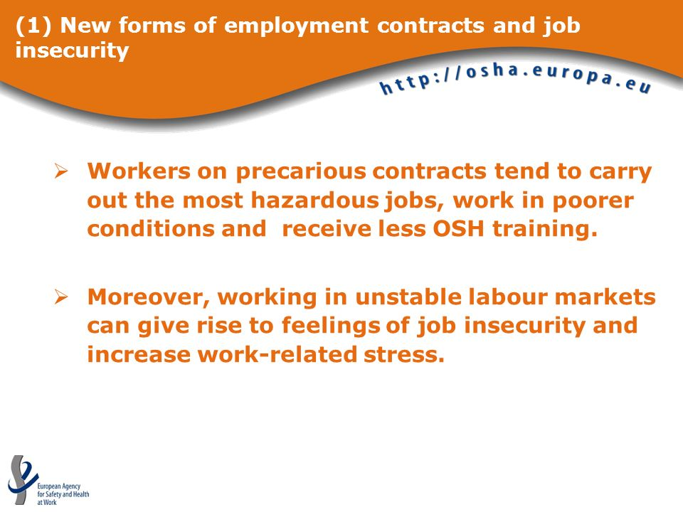 Workers on precarious contracts tend to carry out the most hazardous jobs, work in poorer conditions and receive less OSH training. Moreover, working