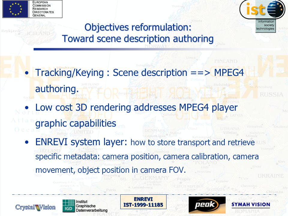 ENREVIIST-1999-11185 HW for renderer : the home made solution (2) The principle: Video and 3D acceleration are processed by separated devices.