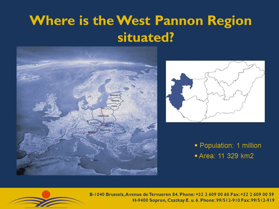 Where is the West Pannon Region situated Population: 1 million Area: km2