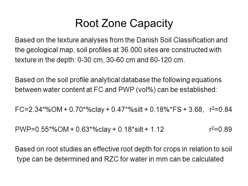 Root Zone Capacity Based on the texture analyses from the Danish Soil Classification and the geological map, soil profiles at 36.000 sites are constru