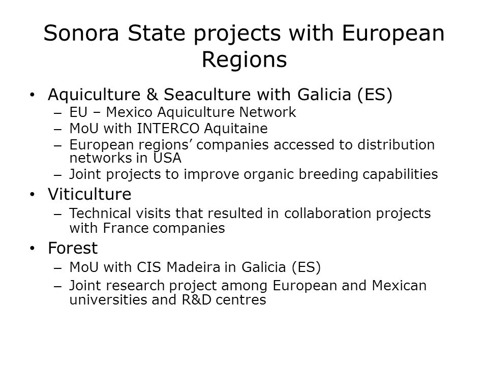 Sonora State projects with European Regions Aquiculture & Seaculture with Galicia (ES) – EU – Mexico Aquiculture Network – MoU with INTERCO Aquitaine