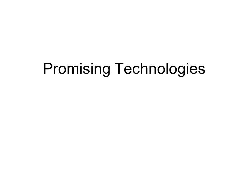 Promising Technologies