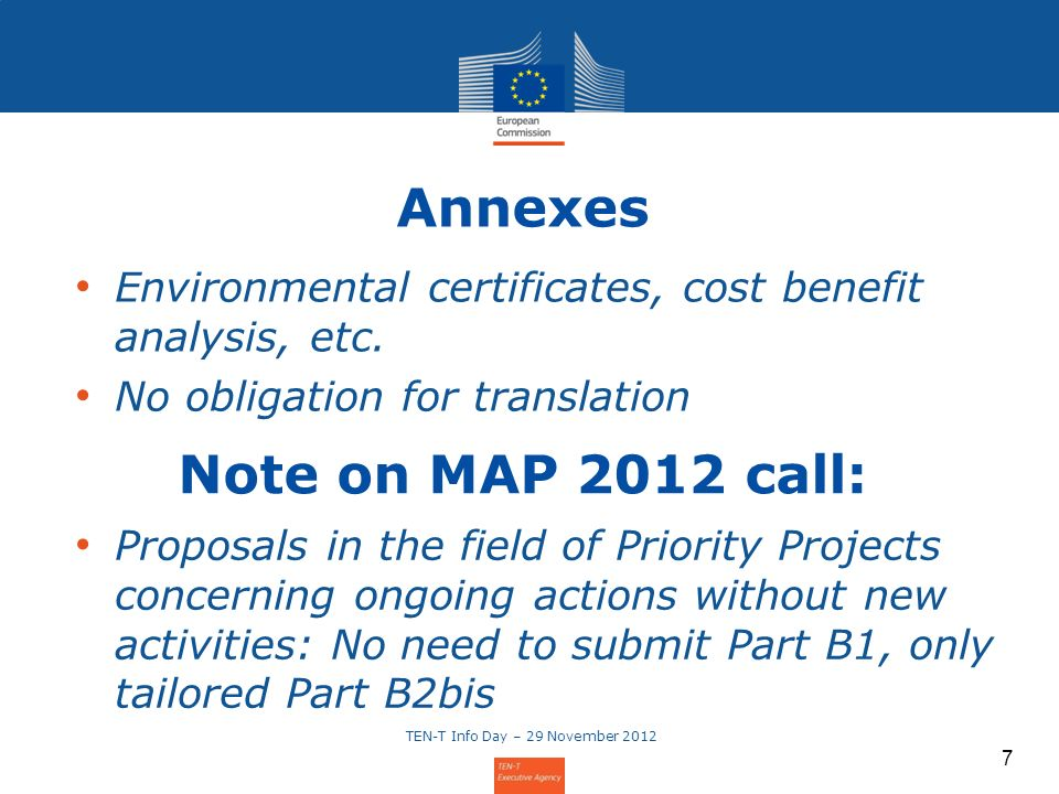 7 Environmental certificates, cost benefit analysis, etc. No obligation for translation Annexes Note on MAP 2012 call: Proposals in the field of Prior