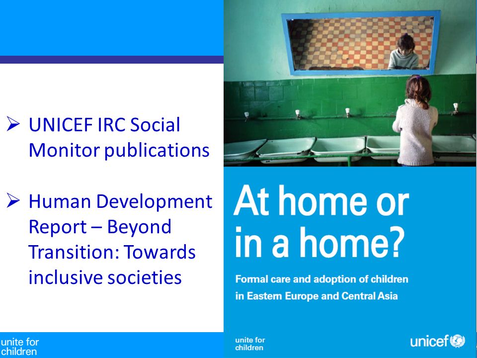 7 UNICEF IRC Social Monitor publications Human Development Report – Beyond Transition: Towards inclusive societies