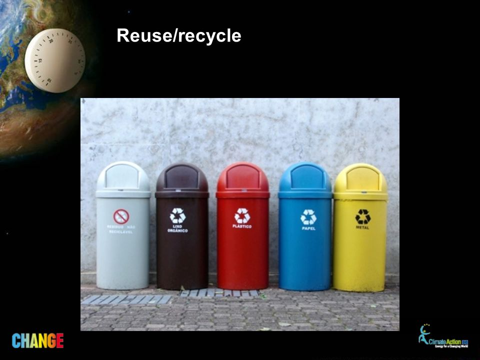 Reuse/recycle