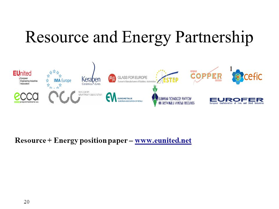Resource and Energy Partnership 20 Resource + Energy position paper –