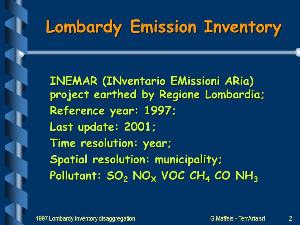 1997 Lombardy inventory disaggregationG.Maffeis - TerrAria srl12 Temporal disaggregation of emission (b) where: E{(h, gt, s), i, M, cc}: hourly emission (hour h, day gt, season s, pollutant i, macrosector M, climatic zone cc); P H {(h, gt, s), i, M, cc}: the 24 hours temporal profile (2376) for the day gt (3), the season s (4), the pollutant i (6), the macrosector M (11) the climatic zone s (3); E{(a, i, M, cc}: yearly emission (year a, pollutant i, macrosector M, climatic zone cc).