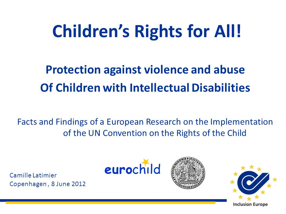 Better protecting children with intellectual disabilities – Recommendations –Adapt complaints mechanisms and make reasonable accommodations to allow for children with intellectual disabilities to be heard when they have been victims of violence.