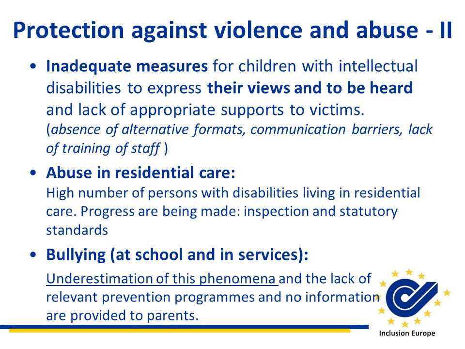 Protection against violence and abuse - II Inadequate measures for children with intellectual disabilities to express their views and to be heard and lack of appropriate supports to victims.