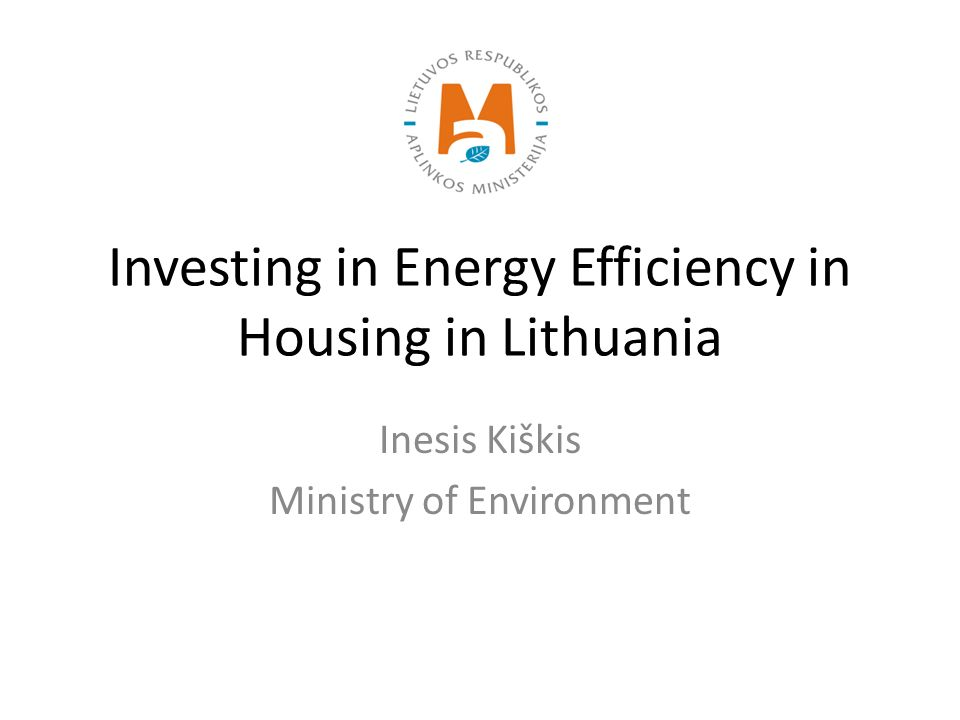 Basic facts about Lithuania population - 3,00 Million and declining more than 38,000 multi-apartment blocks more than 800,000 apartments 66 % of population lives in multi family buildings built before 1993 The age structure of buildings 26 % built before 1960 65 % - 1960 – 1990 9 % - after 1990