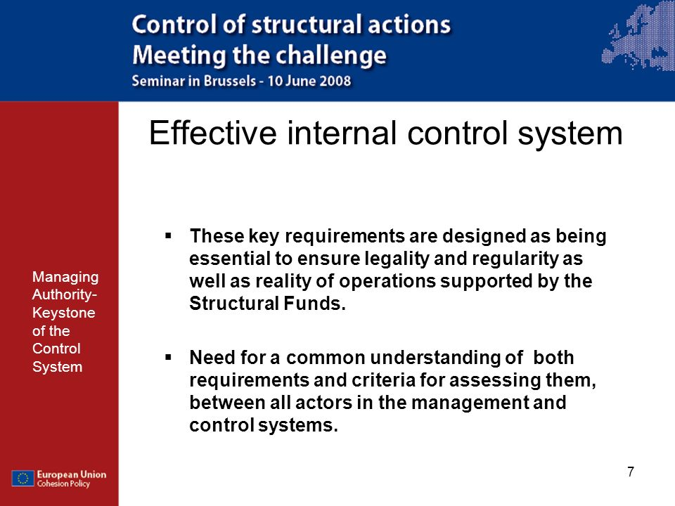 8 Effective internal control system Managing Authority- Keystone of the Control System Key requirements: Managing Authorities/Intermediate bodies Works well Works but Works partially Doesnt Work 1) Clear definition, allocation and separation of functions between and within managing authorities/ intermediate bodies 2) Adequate procedures for selection of operations 3) Adequate information and strategy to provide guidance to beneficiaries 4) Adequate management verifications 5) Adequate audit trail 6) Reliable accounting, monitoring and financial reporting systems in computerised form 7) Necessary preventive and corrective actions in case of systemic errors detected by the audit authority