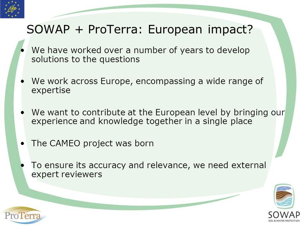 SOWAP + ProTerra: European impact.