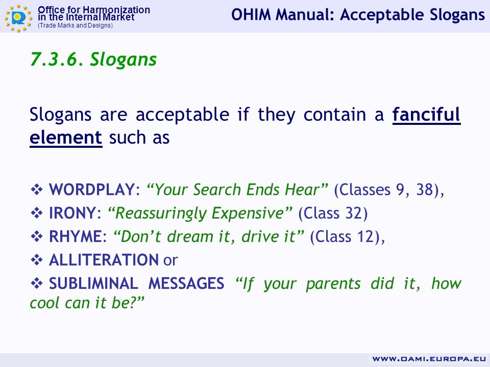 Office for Harmonization in the Internal Market (Trade Marks and Designs) OHIM Manual: Acceptable Slogans