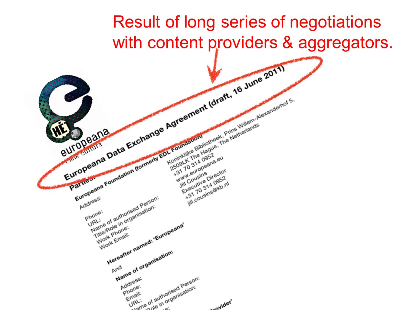 Result of long series of negotiations with content providers & aggregators.